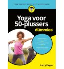 Yoga voor 50-plussers voor Dummies - Voor Dummies