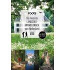 De mooiste landgoedwandelingen van Nederland - Roots wandelgids