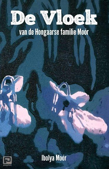 De vloek van de Hongaarse familie Moór