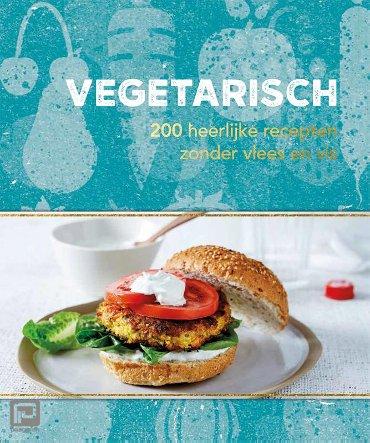 Vegetarisch - 200 recepten - 200 recepten