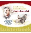 Een boerenknecht wordt Gods knecht - Historische reeks