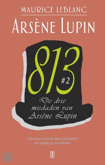 De drie misdaden van Arsène Lupin - Arsène Lupin