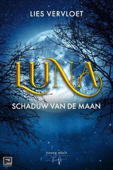 Luna, Schaduw van de Maan - Luna
