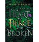 A heart fo fierce and broken
