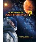 Hoe word ik astronaut? - André Kuipers