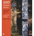 100 Masterpieces Dutch and Flemish art (1350-1750)