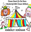 Clown Geert En De Dans Wedstrijd Met Clown Willem
