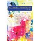 EU Law as a Creative Process